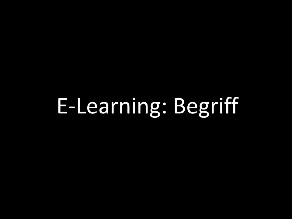 | 5 E-Learning: Begriff