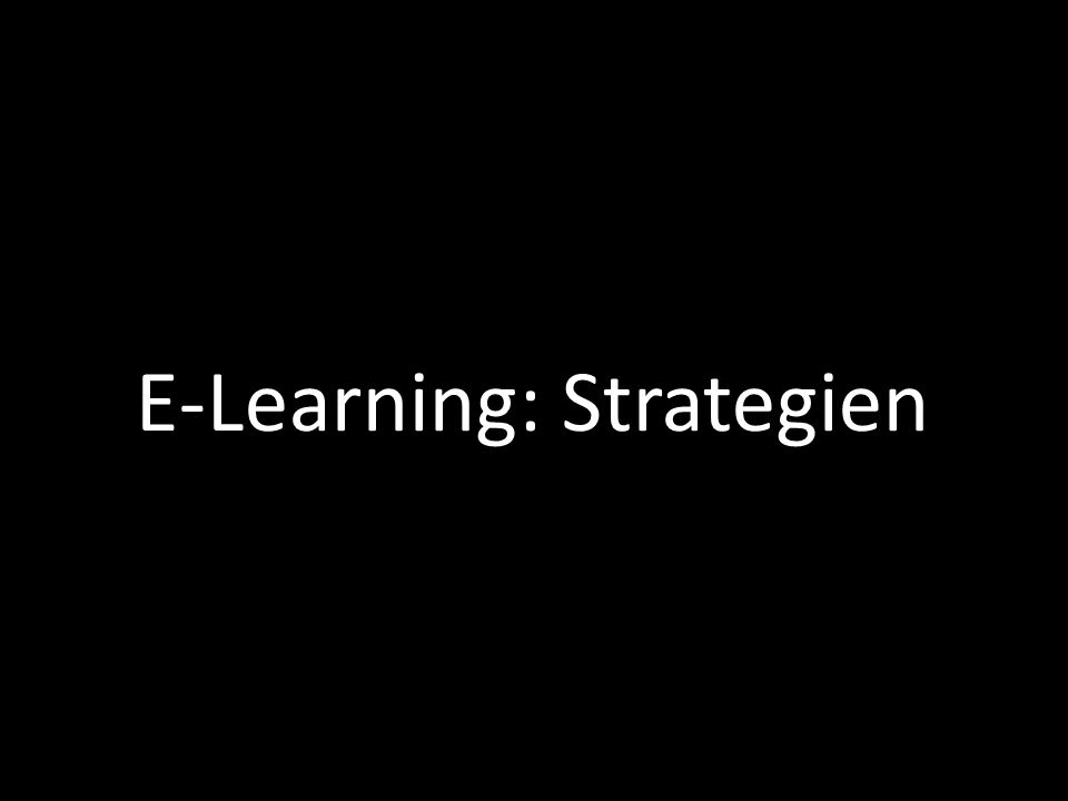 | 53 E-Learning: Strategien