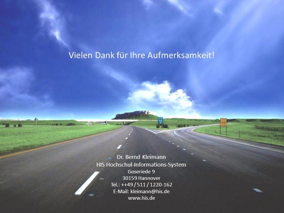 | 60 Vielen Dank für Ihre Aufmerksamkeit! Dr. Bernd Kleimann HIS Hochschul-Informations-System Goseriede 9 30159 Hannover Tel.: ++49 / 511 / 1220-162