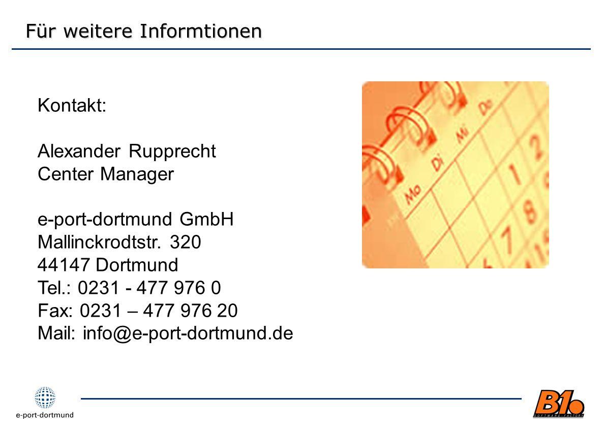 Kontakt: Alexander Rupprecht Center Manager e-port-dortmund GmbH Mallinckrodtstr. 320 44147 Dortmund Tel.: 0231 - 477 976 0 Fax: 0231 – 477 976 20 Mai