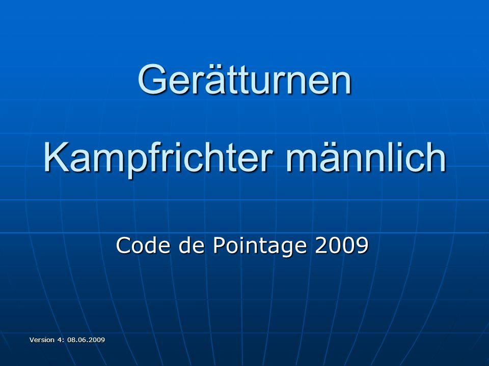 Version 4: 08.06.2009 Gerätturnen Kampfrichter männlich Code de Pointage 2009