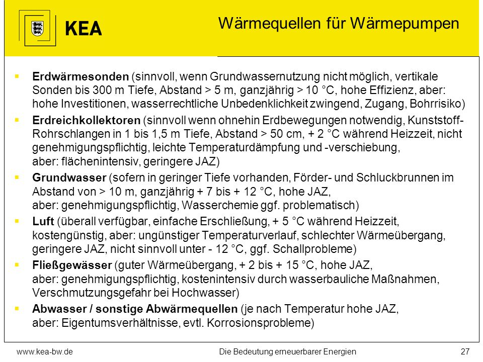 www.kea-bw.deDie Bedeutung erneuerbarer Energien26 Energiebilanz der Wärmepumpe?