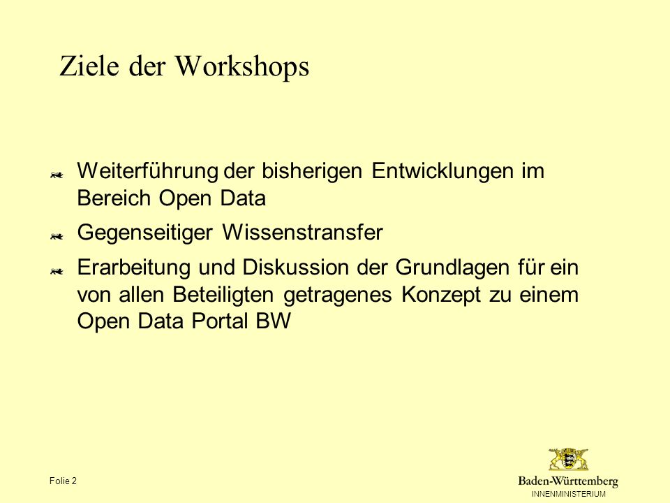 INNENMINISTERIUM Themen Zielgruppen Stärken und Schwächen von Open Data Chancen und Risiken / Herausforderungen Im Land bestehende Daten- und Informationsportale Warum dann noch ein Open Data Portal BW.