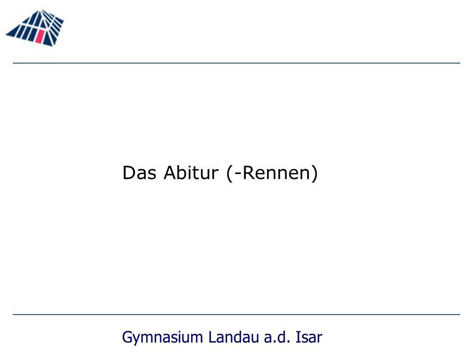 Gymnasium Landau a.d. Isar Das Abitur (-Rennen)
