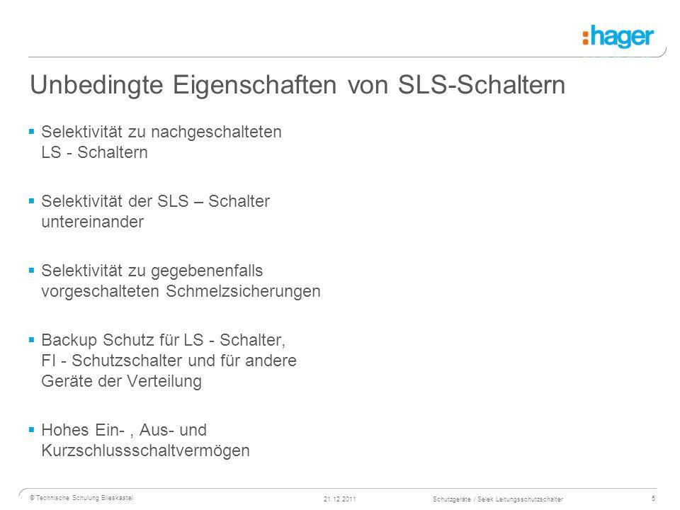16 © Technische Schulung Blieskastel Schutzgeräte / Selek Leitungsschutzschalter21.12.2011 Funktionsweise SLS-Schalter