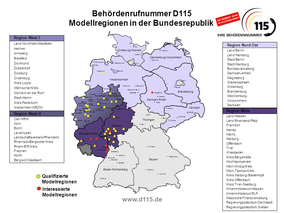 www.d115.de Niedersachsen Schleswig-Holstein Brandenburg Rheinland-Pfalz Baden-Württemberg Bayern Sachsen Thüringen Mecklenburg-Vorpommern Sachsen-Anh