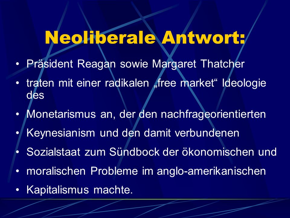 Neoliberale Strategien: 1.