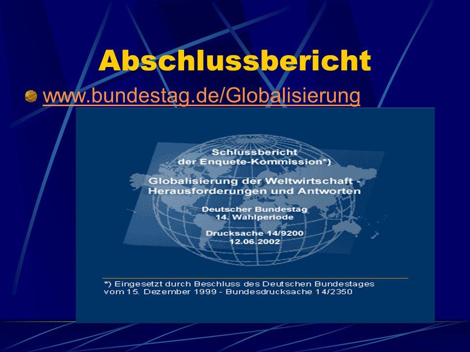 Themen: Finanzmärkte Waren- und Dienstleistungsmärkte Arbeitsmärkte Globale Wissensgesellschaft Gechlechtergerechtigkeit Ressourcen Nachhaltige Entwicklung Weltbevölkerung Global Governance
