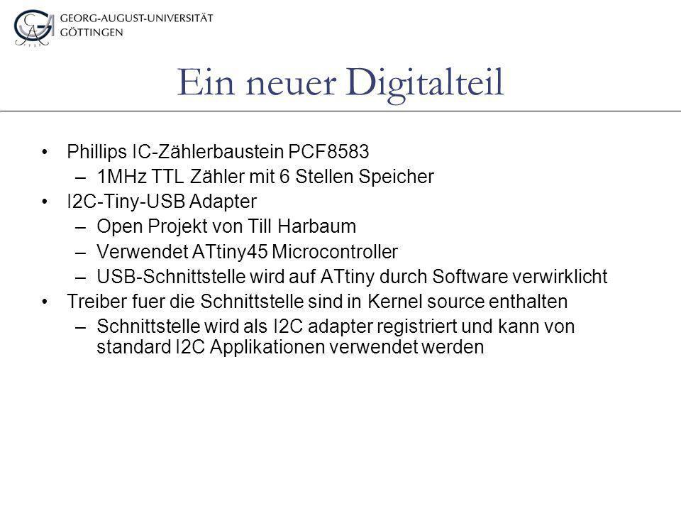 Ein neuer Digitalteil Phillips IC-Zählerbaustein PCF8583 –1MHz TTL Zähler mit 6 Stellen Speicher I2C-Tiny-USB Adapter –Open Projekt von Till Harbaum –