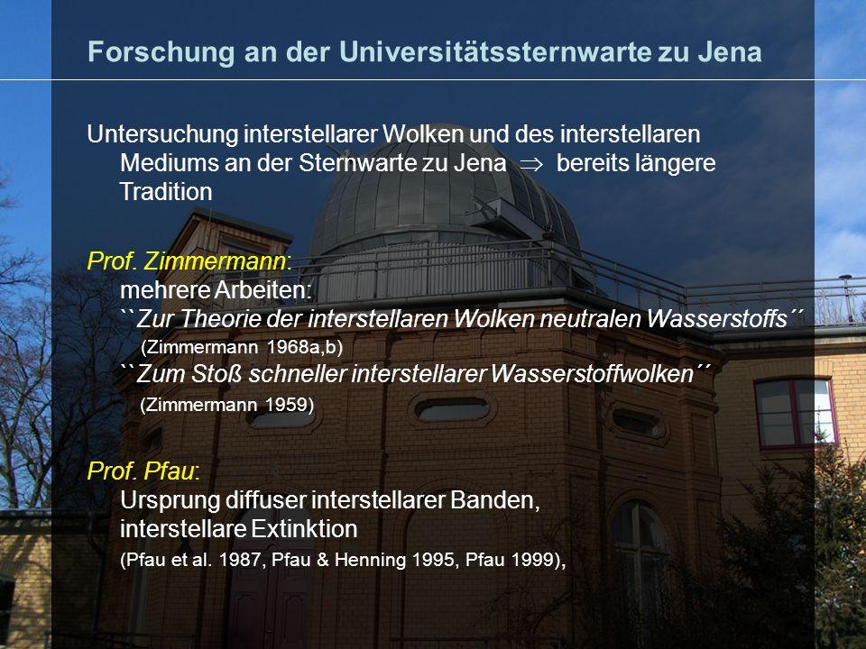 In den 90-iger Jahren: Untersuchungen von Sternentstehungsgebieten: Th.