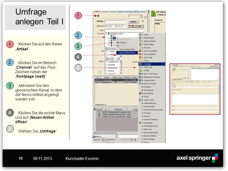 08.11.2013Kurzreader Escenic11 Umfrage anlegen Teil I Klicken Sie auf den ReiterArtikel.