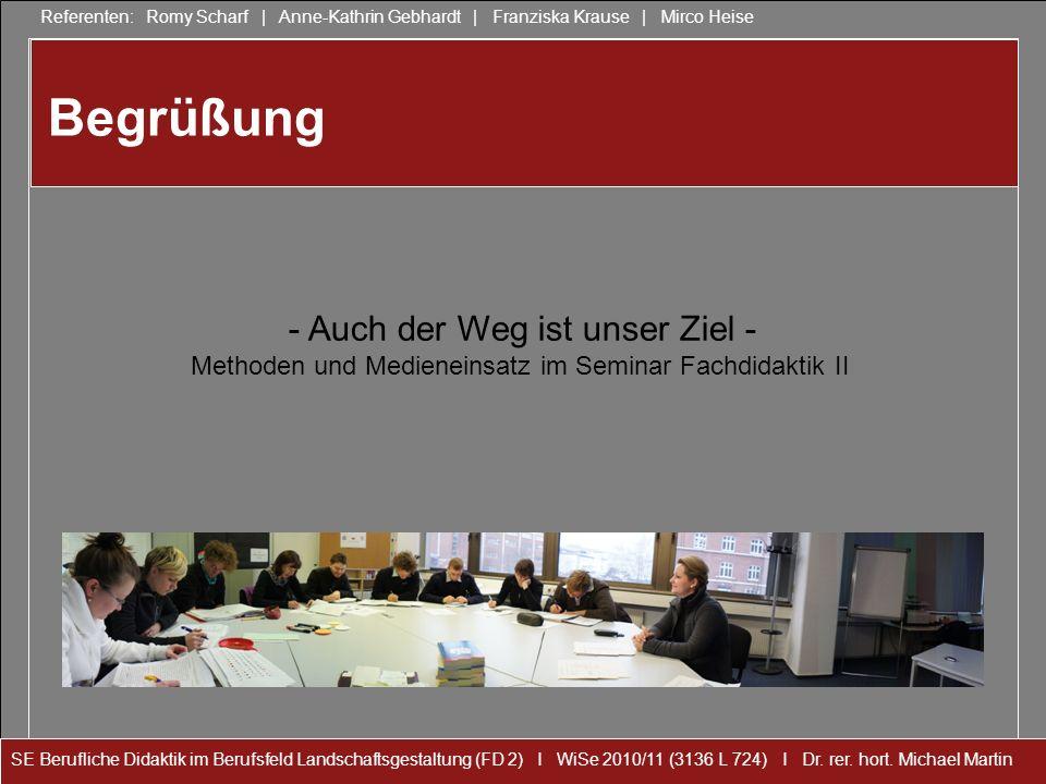 SE Berufliche Didaktik im Berufsfeld Landschaftsgestaltung (FD 2) I WiSe 2010/11 (3136 L 724) I Dr.