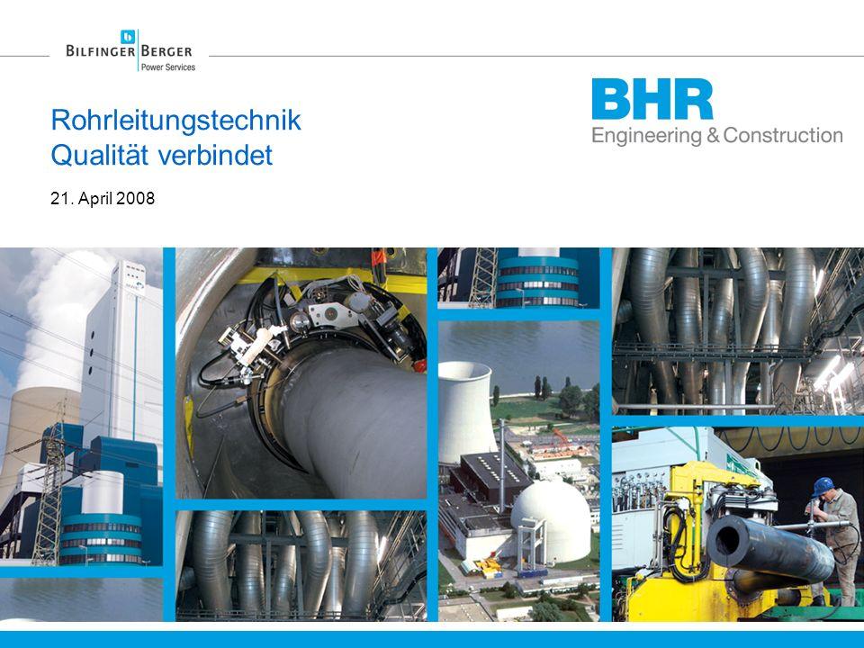 Rohrleitungstechnik Qualität verbindet 21. April 2008