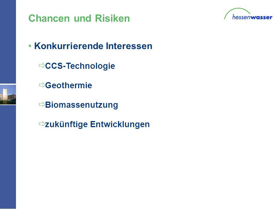 W - Konkurrierende Interessen CCS-Technologie Geothermie Biomassenutzung zukünftige Entwicklungen Chancen und Risiken
