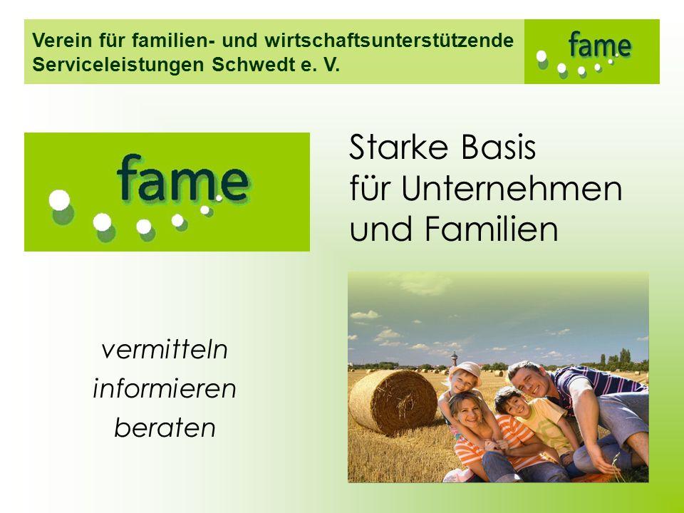Verein für familien- und wirtschaftsunterstützende Serviceleistungen Schwedt e. V. vermitteln informieren beraten Starke Basis für Unternehmen und Fam