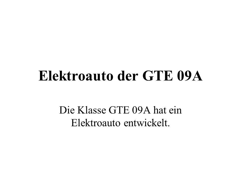 Elektroauto der GTE 09A Die Klasse GTE 09A hat ein Elektroauto entwickelt.