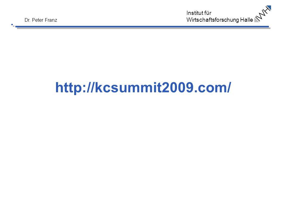 Institut für Wirtschaftsforschung Halle Dr. Peter Franz http://kcsummit2009.com/