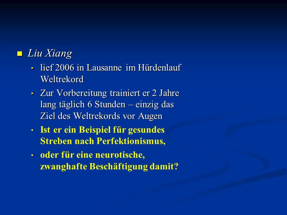Liu Xiang Liu Xiang lief 2006 in Lausanne im Hürdenlauf Weltrekord lief 2006 in Lausanne im Hürdenlauf Weltrekord Zur Vorbereitung trainiert er 2 Jahr