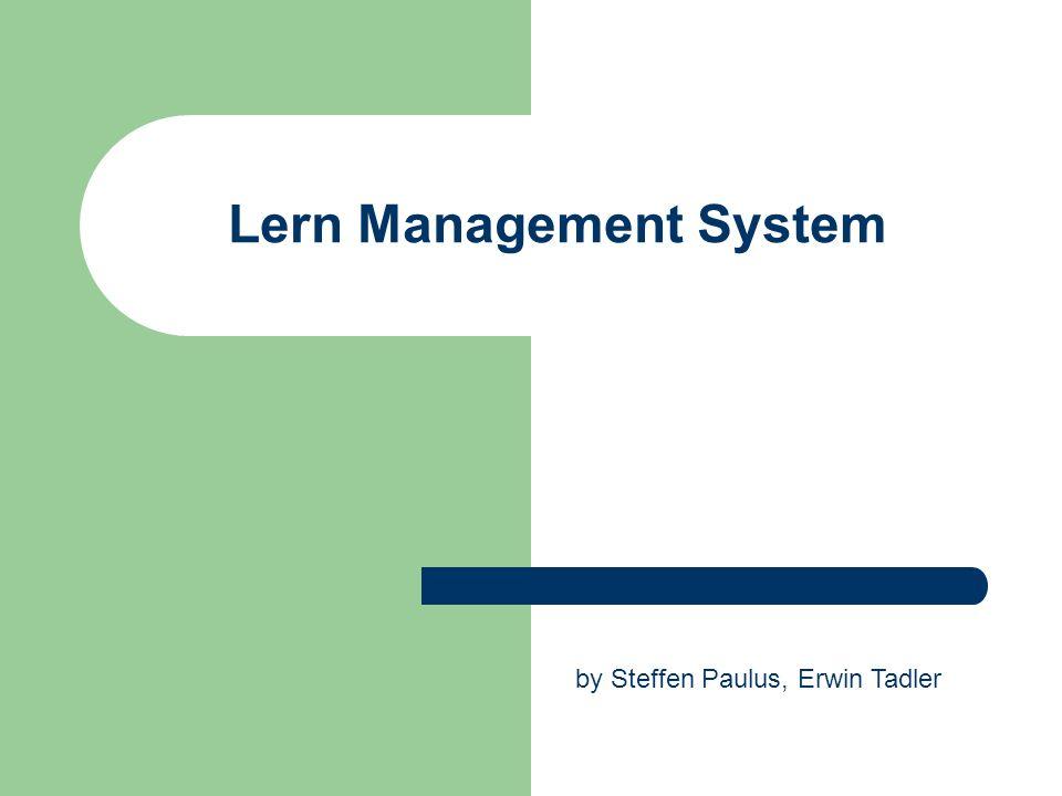 Lern Management System by Steffen Paulus, Erwin Tadler