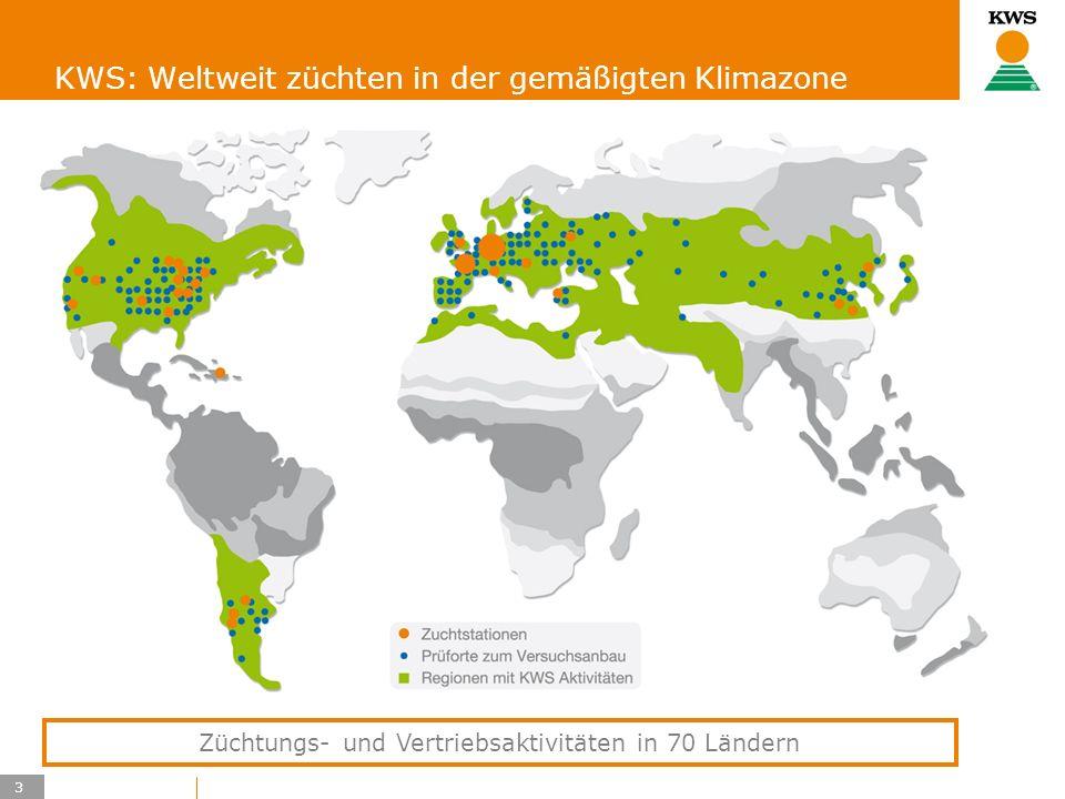 3 KWS UK-LT/HO KWS: Weltweit züchten in der gemäßigten Klimazone Züchtungs- und Vertriebsaktivitäten in 70 Ländern