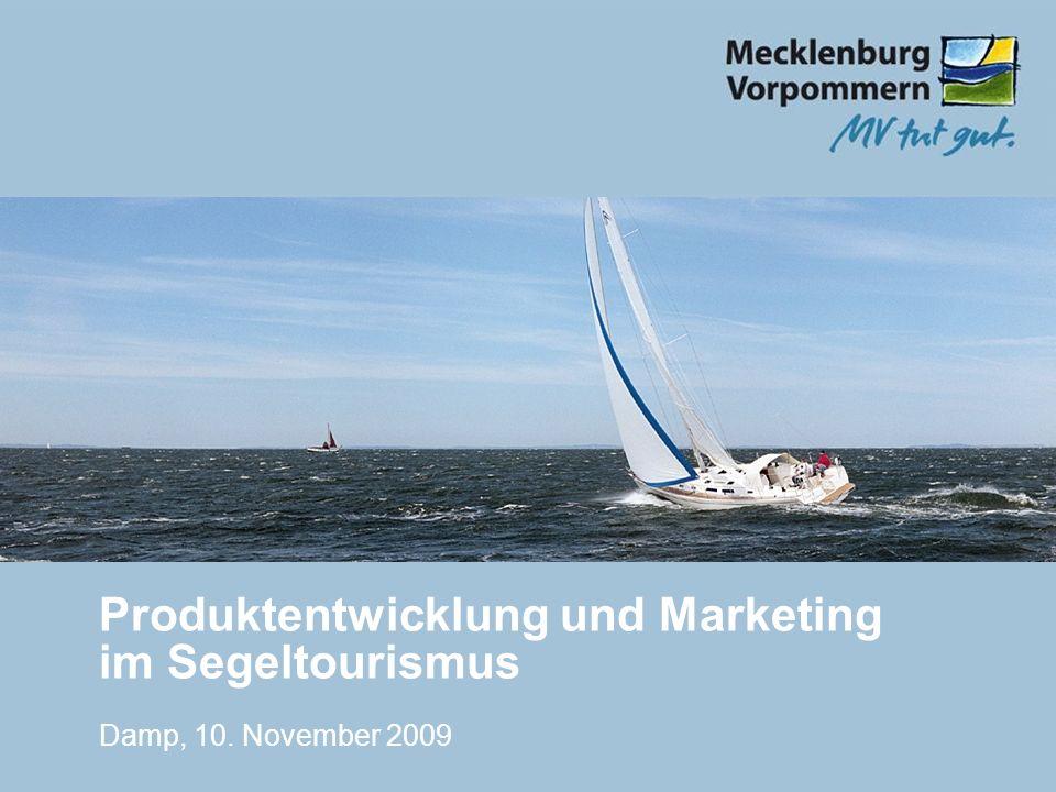 Produktentwicklung und Marketing im Segeltourismus Damp, 10. November 2009