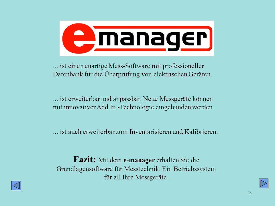 3 Der e-manager steuert Sicherheitstester an: