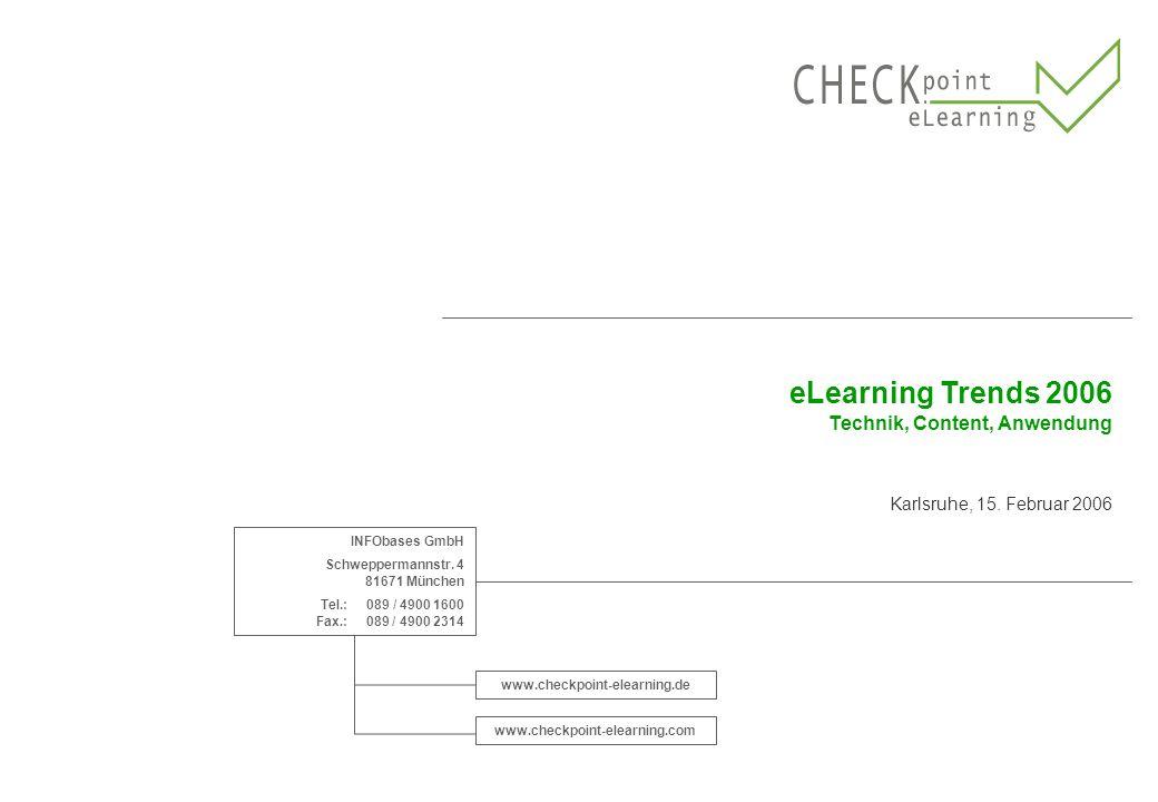 eLearning Trends 2006 Technik, Content, Anwendung Karlsruhe, 15.