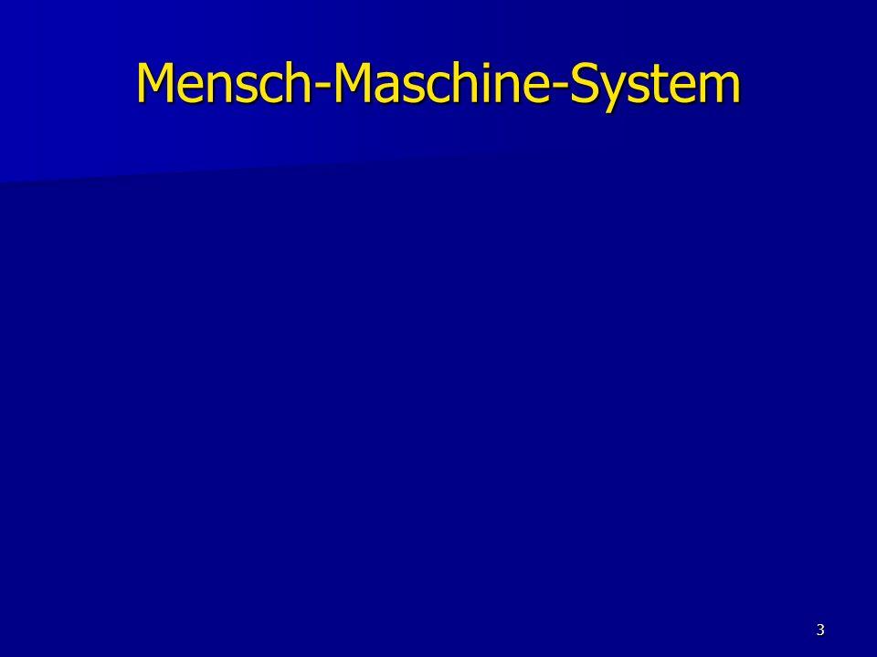 3 Mensch-Maschine-System