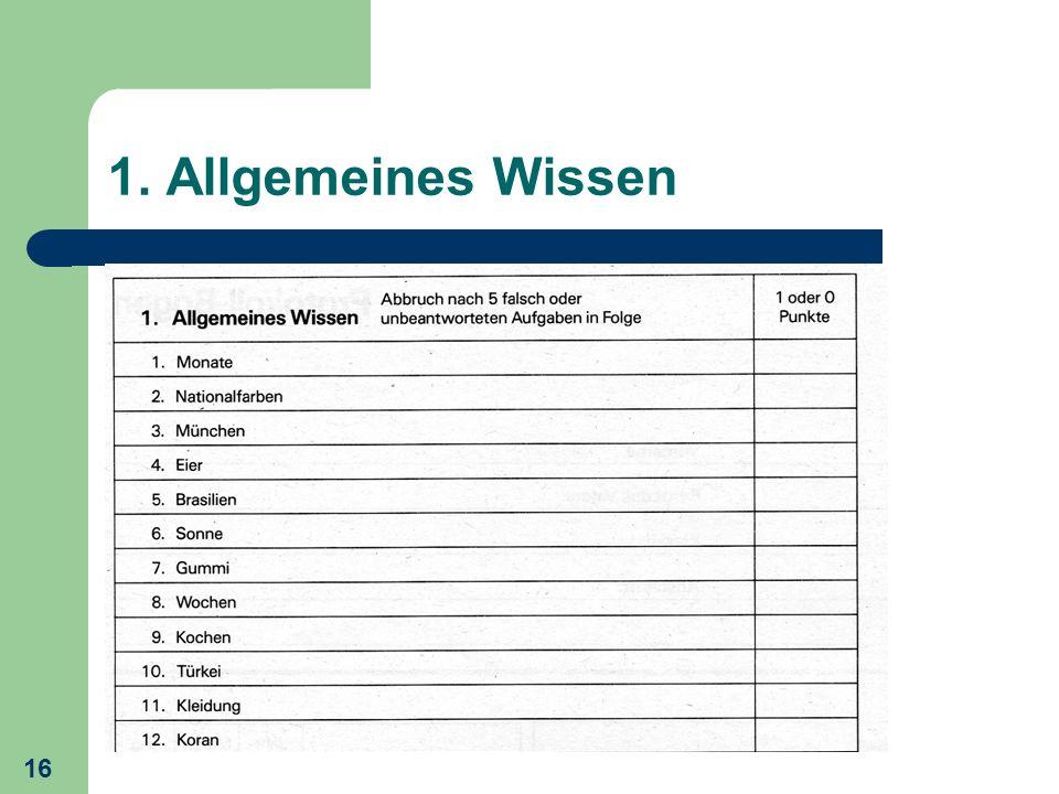 16 1. Allgemeines Wissen