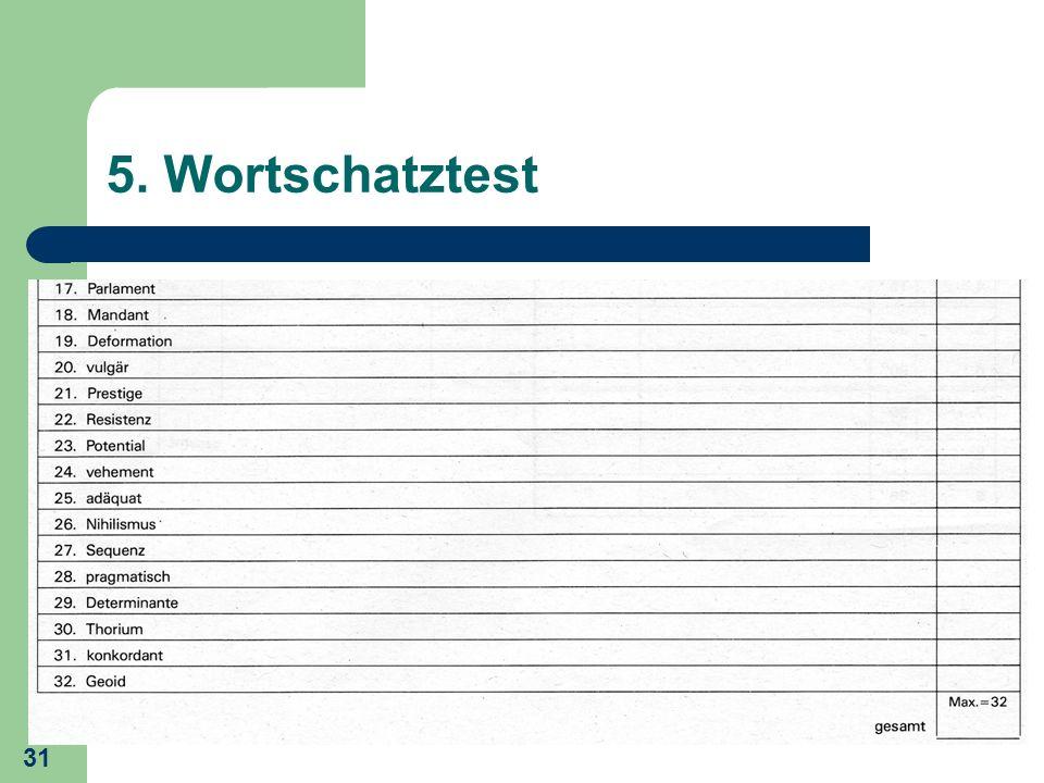 31 5. Wortschatztest