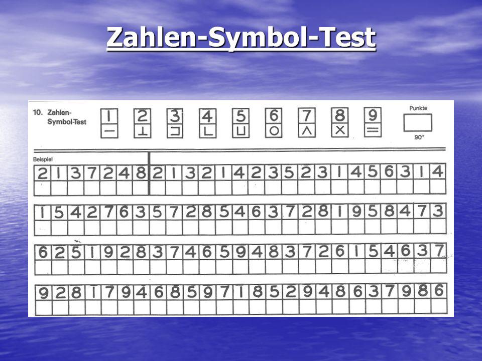 Zahlen-Symbol-Test Der Test misst die Konzentrationsfähigkeit und die allgemeine Psychomotorische Geschwindigkeit.