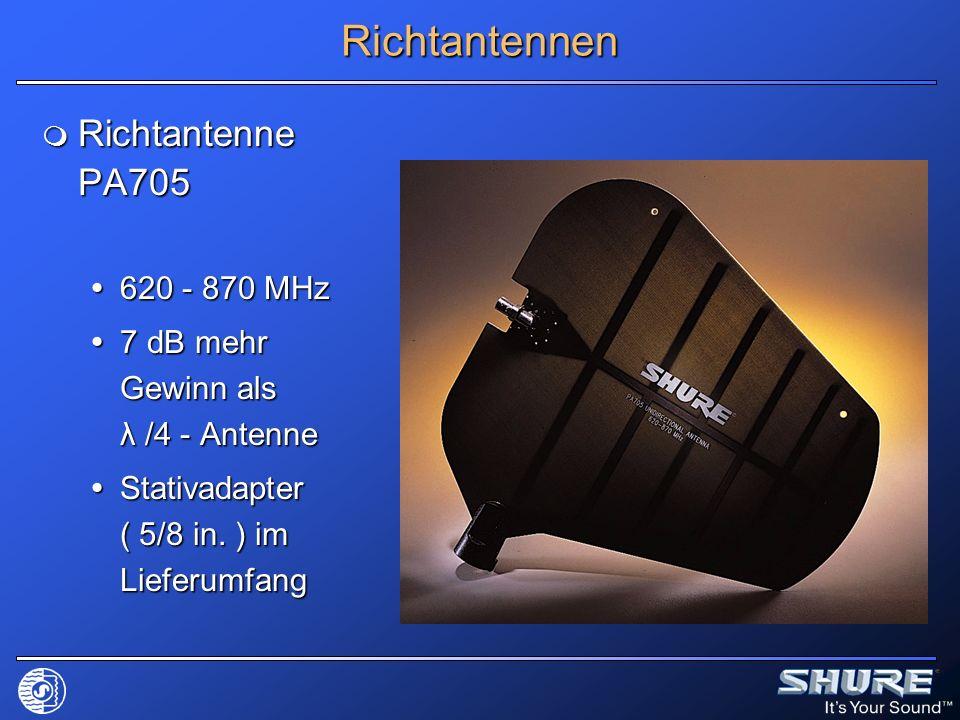 Richtantennen Richtantenne PA705 Richtantenne PA705 620 - 870 MHz 620 - 870 MHz 7 dB mehr Gewinn als λ /4 - Antenne 7 dB mehr Gewinn als λ /4 - Antenn