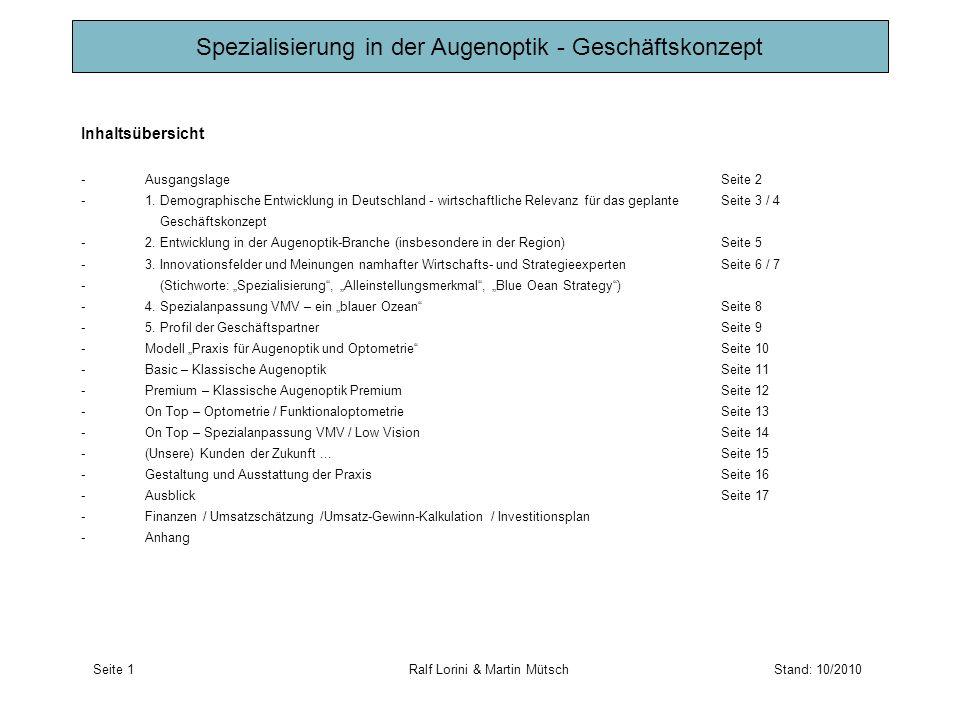 Inhaltsübersicht -AusgangslageSeite 2 -1. Demographische Entwicklung in Deutschland - wirtschaftliche Relevanz für das geplanteSeite 3 / 4 Geschäftsko