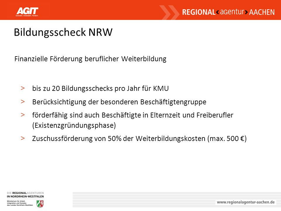 Bildungsscheck NRW Finanzielle Förderung beruflicher Weiterbildung > bis zu 20 Bildungsschecks pro Jahr für KMU > Berücksichtigung der besonderen Besc