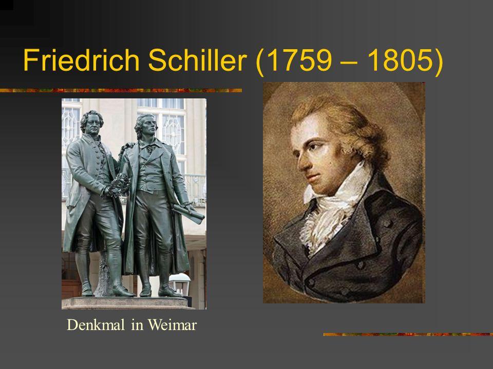Friedrich Schiller (1759 – 1805) Denkmal in Weimar