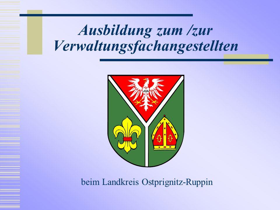 Ausbildung zum /zur Verwaltungsfachangestellten beim Landkreis Ostprignitz-Ruppin