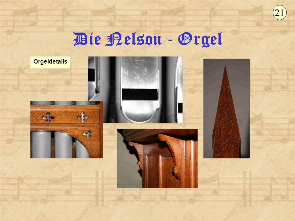 Die Nelson - Orgel Orgeldetails 21