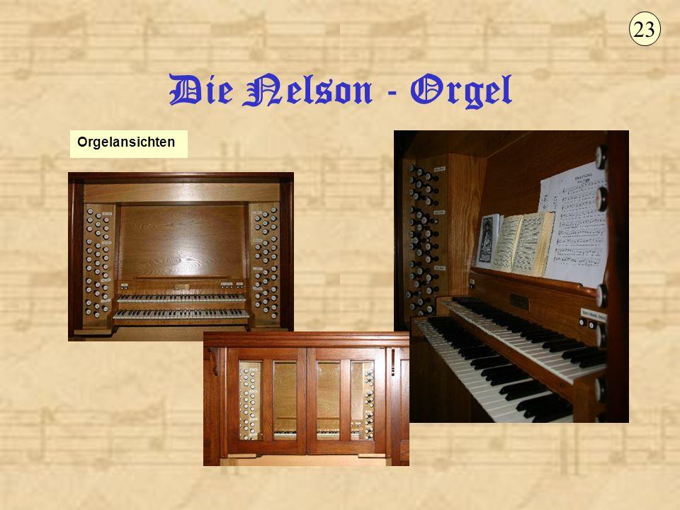 Die Nelson - Orgel Orgelansichten 23