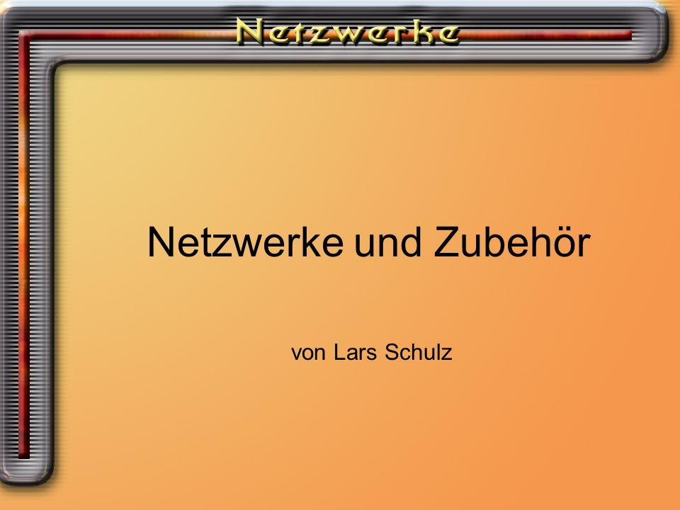 Netzwerke und Zubehör von Lars Schulz