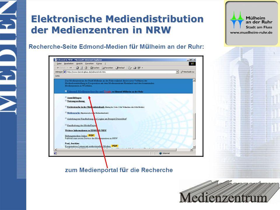 Recherche-Seite Edmond-Medien f ü r M ü lheim an der Ruhr: zum Medienportal f ü r die Recherche