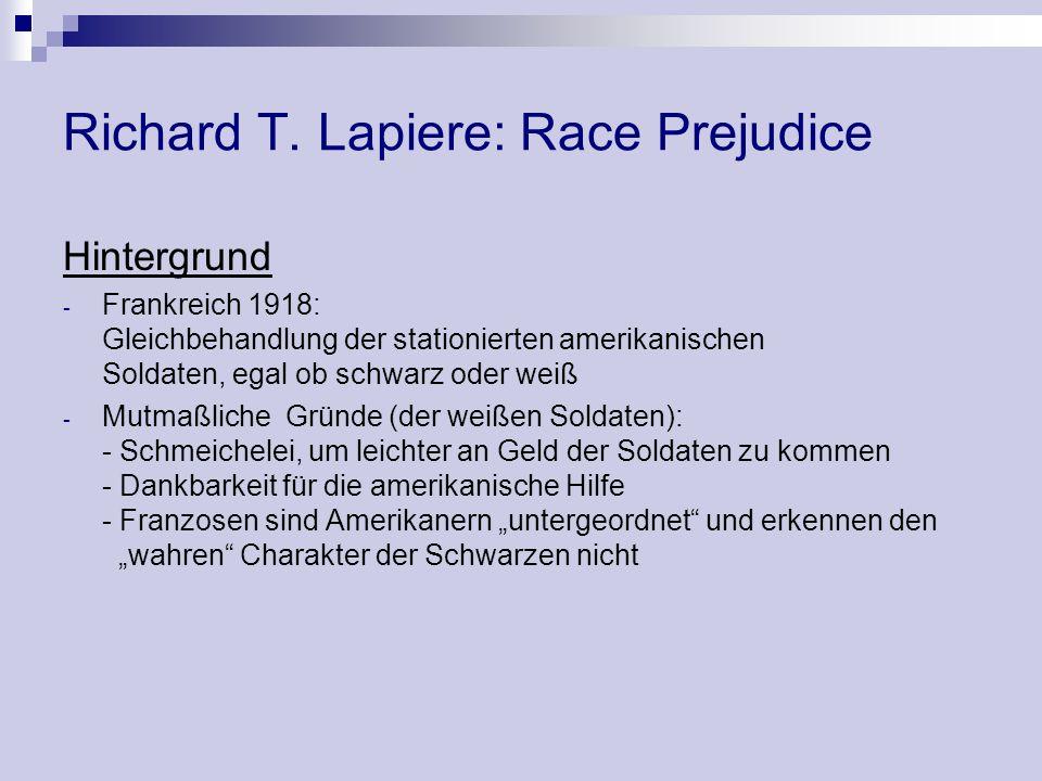 Richard T. Lapiere: Race Prejudice Hintergrund - Frankreich 1918: Gleichbehandlung der stationierten amerikanischen Soldaten, egal ob schwarz oder wei