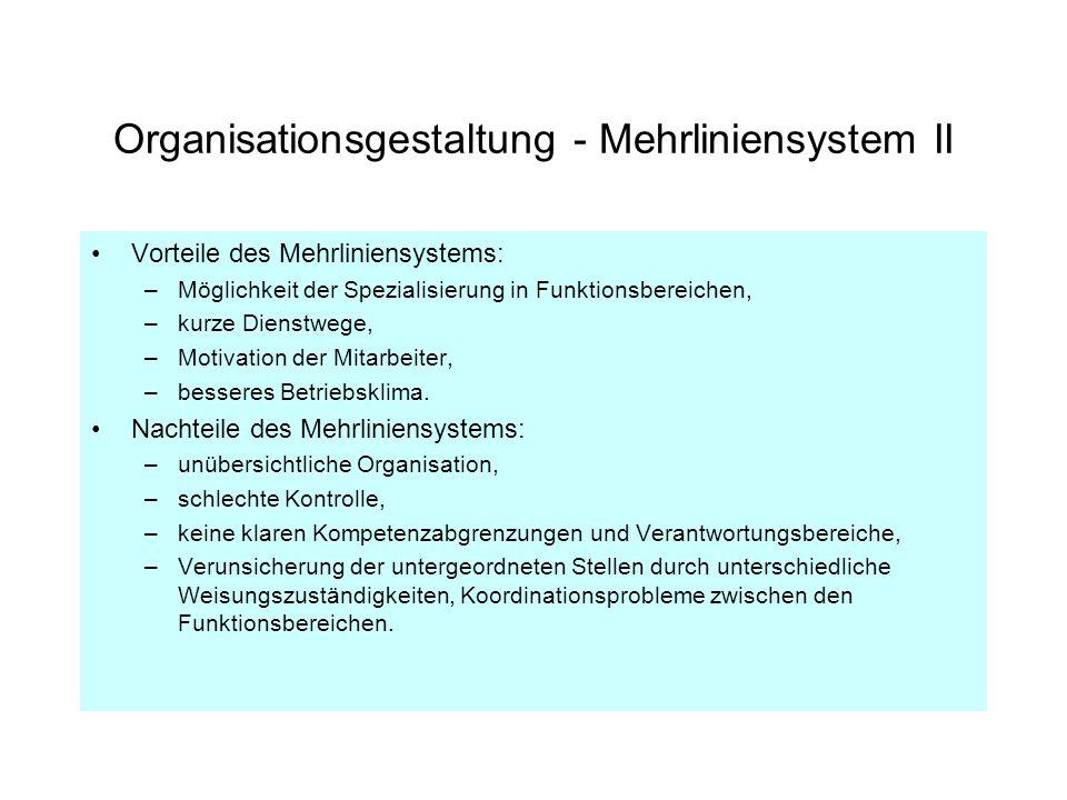 Organisationsgestaltung - Stabliniensystem I Das Stabliniensystem ist eine Weiterentwicklung des Einliniensystems.