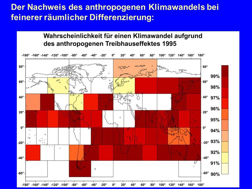 Der Nachweis des anthropogenen Klimawandels bei feinerer räumlicher Differenzierung: