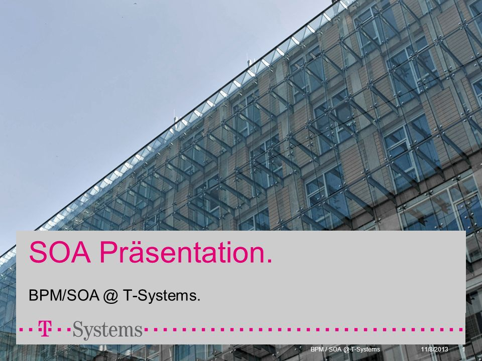 BPM / SOA @ T-Systems 11/8/201312 Prozess Lifecycle Modell.