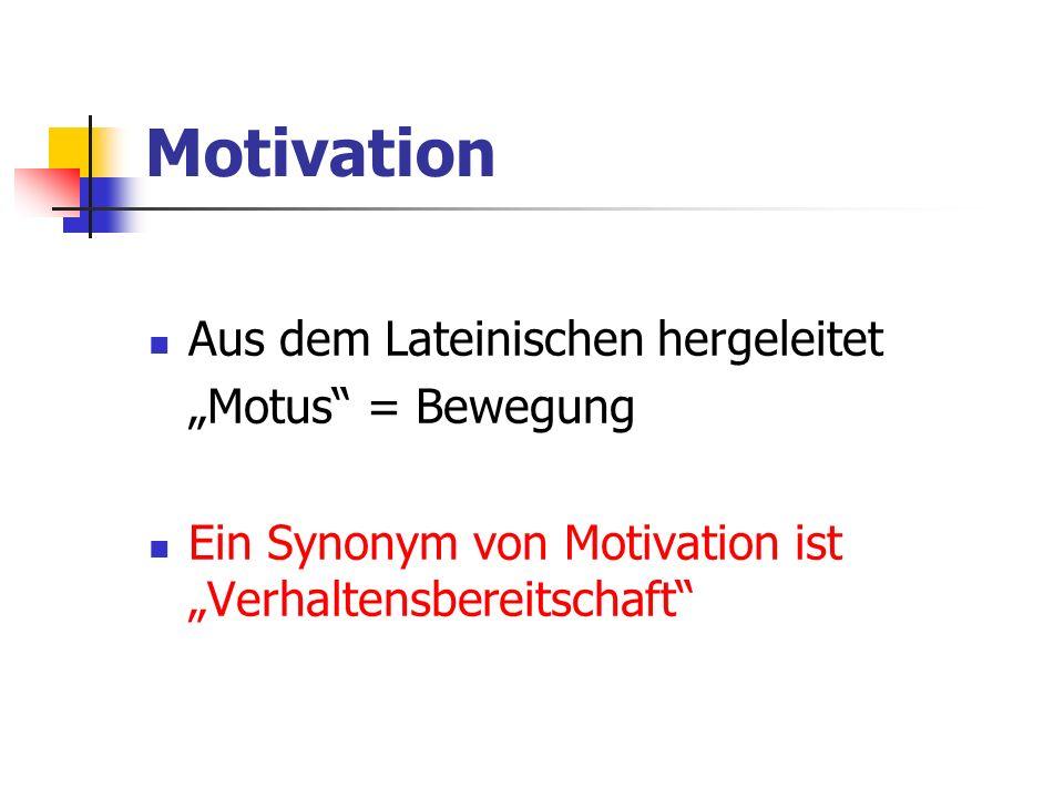 Motivation und Gefühl ein rein kognitiv orientierter Motivationsbegriff zu kurz greift.