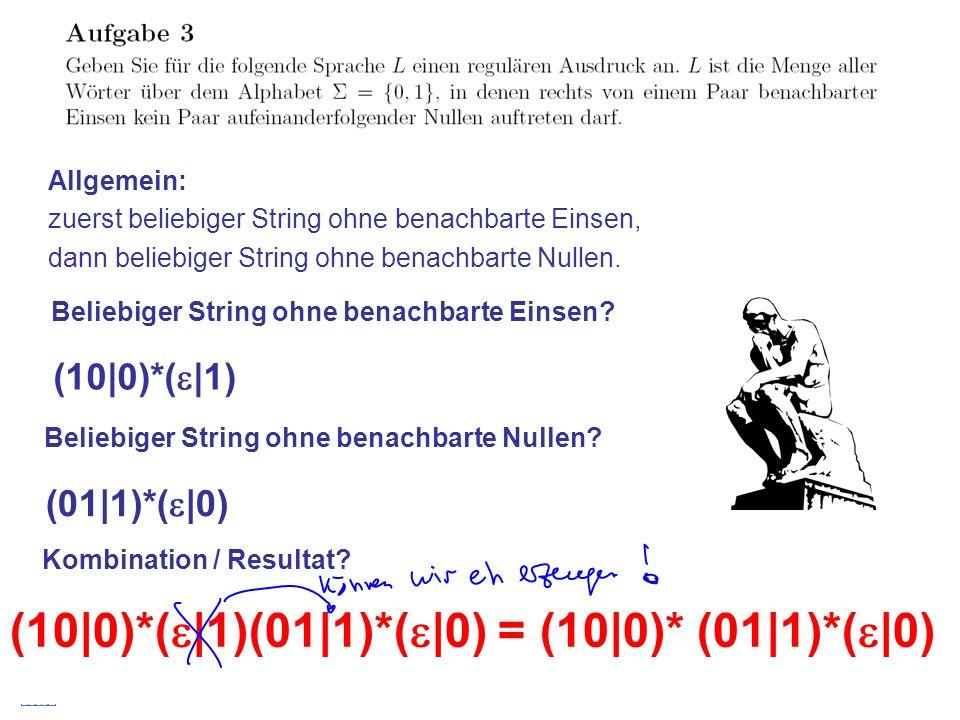 Stefan Schmid @ TU München, 200824 Allgemein: zuerst beliebiger String ohne benachbarte Einsen, dann beliebiger String ohne benachbarte Nullen. Belieb