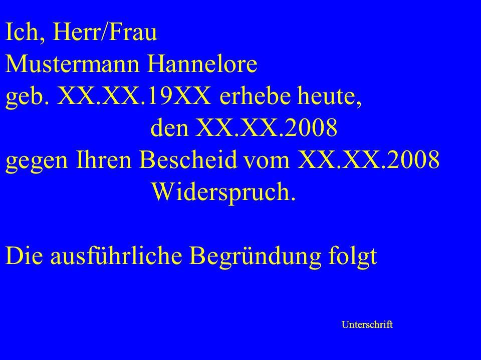 Ich, Herr/Frau Mustermann Hannelore geb.