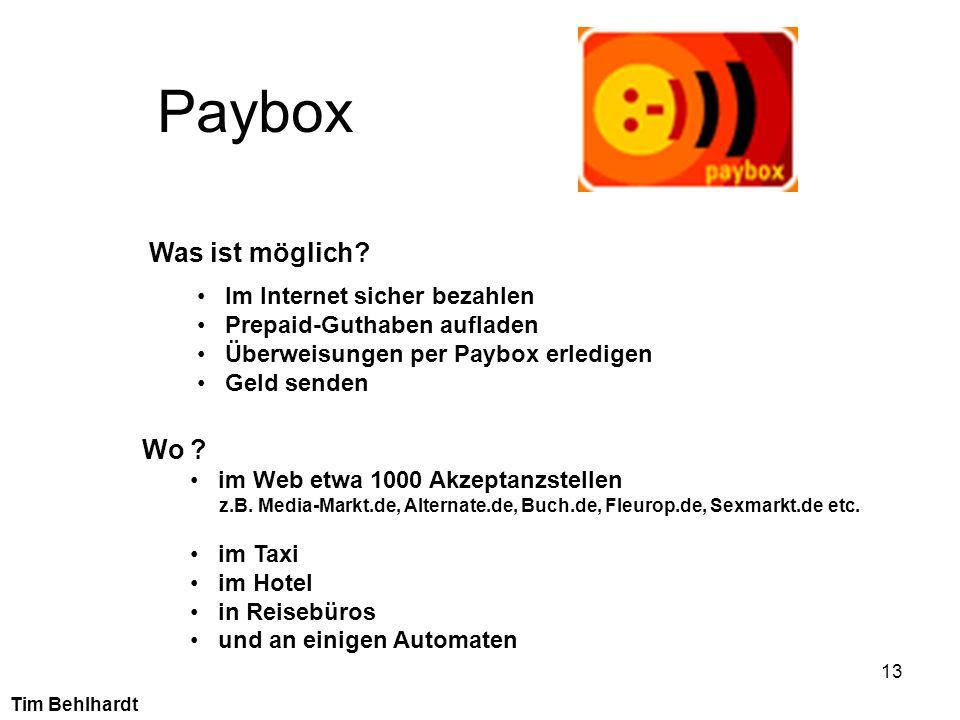 13 Paybox Was ist möglich? Im Internet sicher bezahlen Prepaid-Guthaben aufladen Überweisungen per Paybox erledigen Geld senden Wo ? im Web etwa 1000