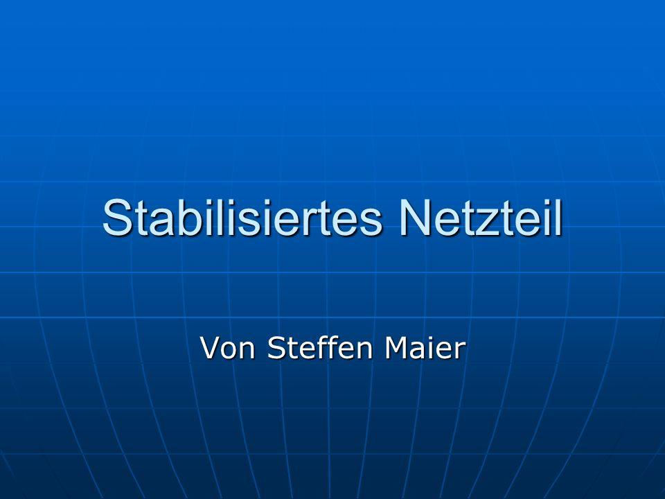 Stabilisiertes Netzteil Von Steffen Maier