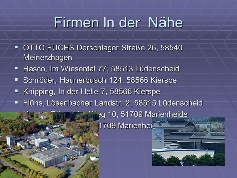 Firmen In der Nähe OTTO FUCHS Derschlager Straße 26, 58540 Meinerzhagen OTTO FUCHS Derschlager Straße 26, 58540 Meinerzhagen Hasco, Im Wiesental 77, 5
